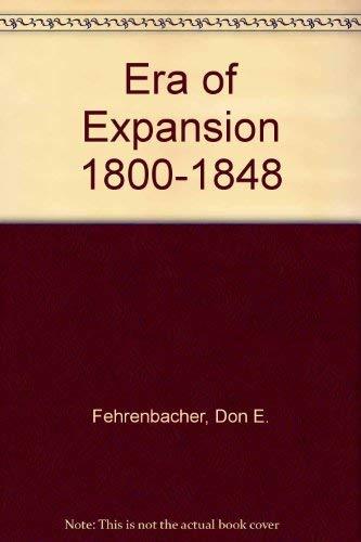 9780394341781: Era of Expansion 1800-1848