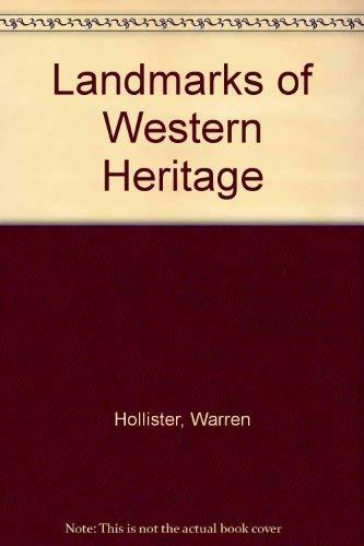 Landmarks of the Western Heritage, Volume 1: Hollister, C. Warren,