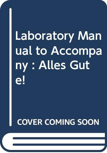 Laboratory Manual to Accompany: Alles Gute! (0394342585) by Jeanine Briggs