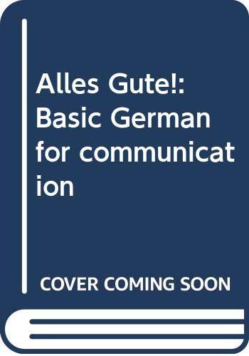 9780394342603: Alles Gute!: Basic German for communication