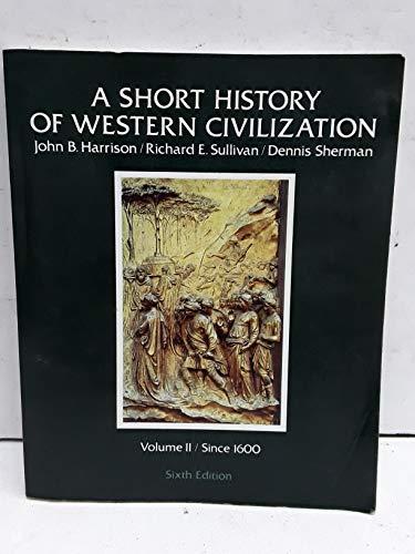 A Short History of Western Civilization: Harrison, John Baugham