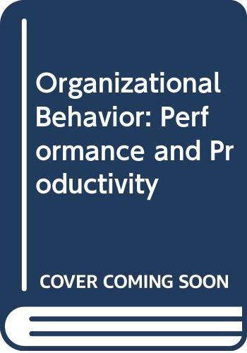 9780394343396: Organizational Behavior: Performance and Productivity
