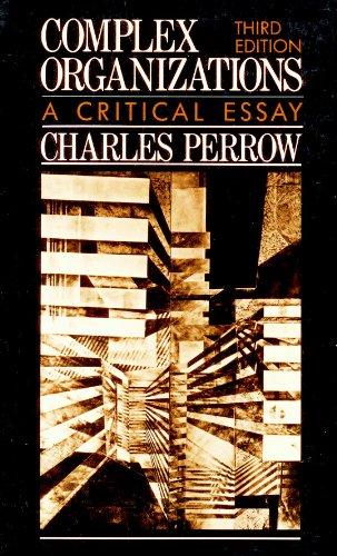 9780394344973: Complex Organisations:A Critical Essay:3rd Edition