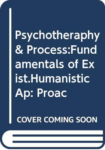 9780394347585: Psychotheraphy & Process:Fundamentals of Exist.Humanistic Ap: Proac
