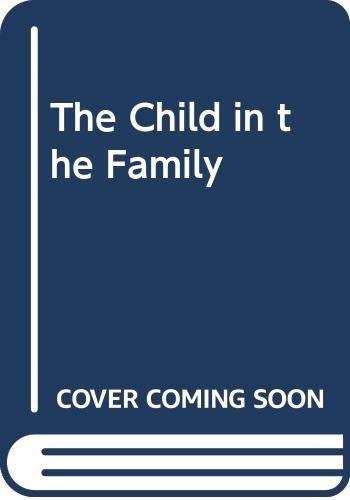 9780394347875: The Child in the Family
