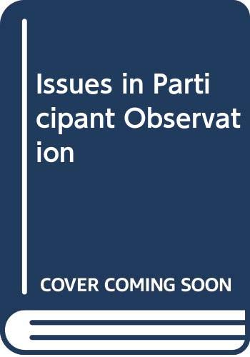 9780394348544: Issues in Participant Observation