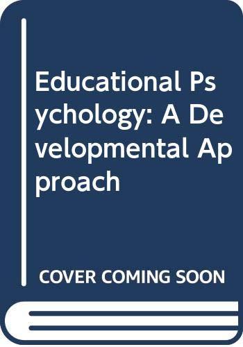 9780394349077: Educational Psychology: A Developmental Approach
