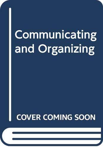 9780394349688: Communicating and Organizing