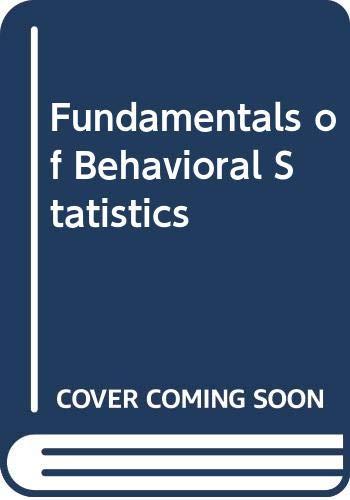 9780394350189: Fundamentals of Behavioral Statistics