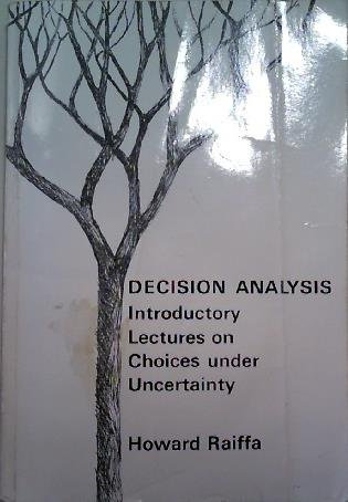 9780394350196: Decision Analysis: Introductory Lectures on Choices Under Uncertainty