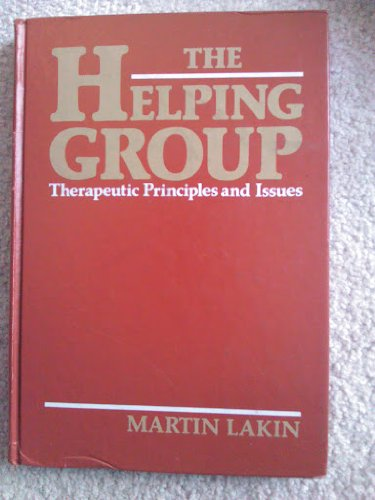 9780394350585: The Helping Group: Therapeutic Principles and Issues