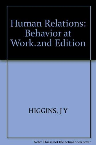9780394351124: Human Relations: Behavior at Work.2nd Edition