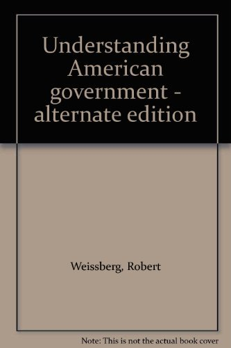 9780394352992: Understanding American government - alternate edition