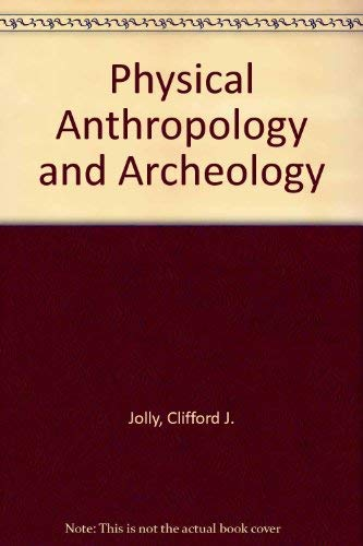 9780394354286: Physical Anthropology and Archeology