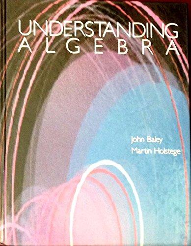 9780394354552: Understanding Algebra