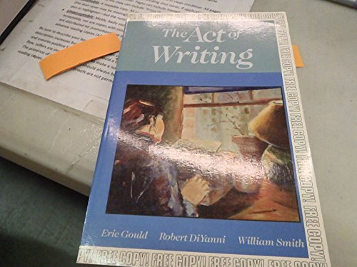 9780394355023: The Act of Writing