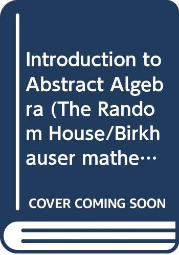 Introduction to Abstract Algebra (The Random House/Birkhauser: WALKER, E.A. Y