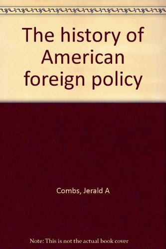 9780394356891: The history of American foreign policy