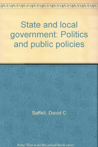 9780394358086: State and local government: Politics and public policies