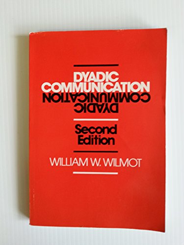 9780394358260: Dyadic Communication