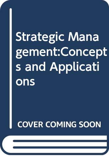 9780394359205: Strategic Management:Concepts and Applications