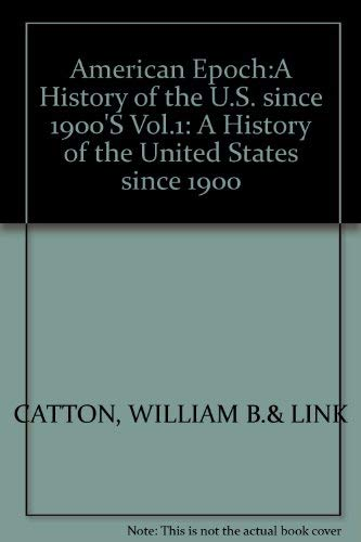 9780394362045: American Epoch: A History of the U.S. Since 1900 Vol.1