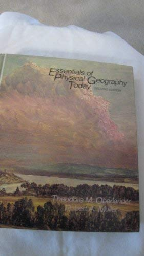 Essentials of Physical Geography: Theodore M. Oberlander