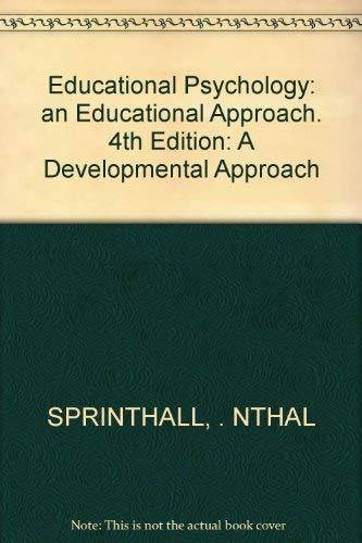 9780394362977: Educational Psychology: an Educational Approach. 4th Edition: A Developmental Approach