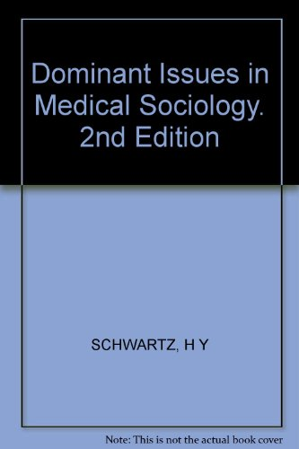 9780394363028: Dominant Issues in Medical Sociology. 2nd Edition