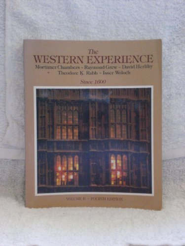 The Western Experience: Chambers, Mortimer; Grew,