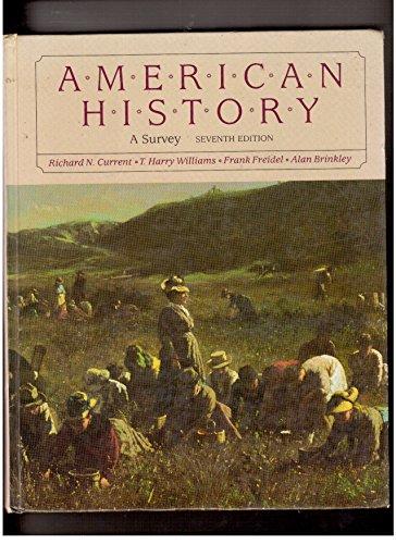 American history: A survey: Richard N. Current,