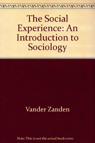 9780394365794: The Social Experience: An Introduction to Sociology