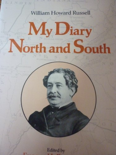 William Howard Russell : My Diary North: William H. Russell