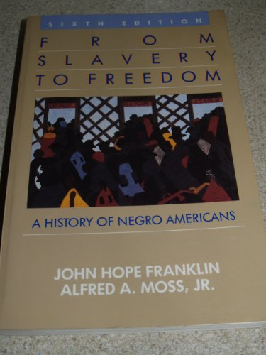 9780394370132: From Slavery to Freedom: A History of Negro Americans