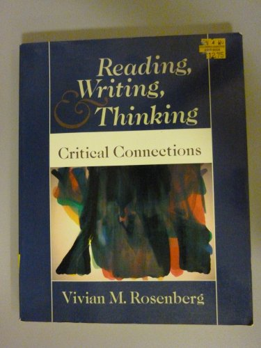 9780394370576: Reading, Writing, and Thinking: Critical Connections