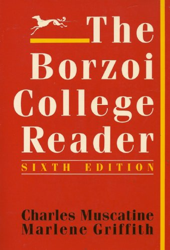 The Borzoi college reader: Muscatine, Charles / Griffith, Marlene