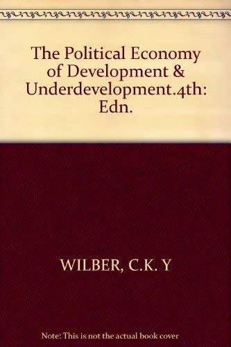 9780394374994: The Political Economy of Development & Underdevelopment.4th: Edn.