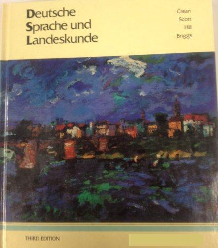 Deutsche Sprache Und Landeskunde (039437701X) by Crean, John E.; Scott, Marilyn; Hill, Claude; Briggs, Jeanine