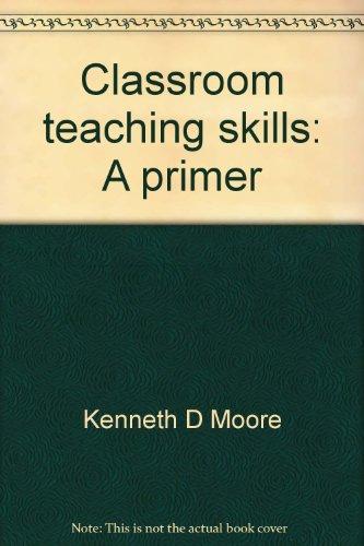 9780394381510: Classroom teaching skills: A primer