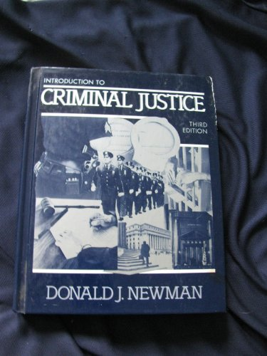 Introduction to Criminal Justice: Newman, Donald J.