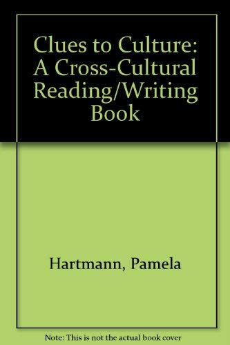 9780394382722: Clues to Culture: A Cross-Cultural Reading/Writing Book
