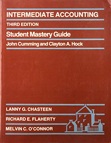 Intermediate Accounting: Lanny G. Chasteen;