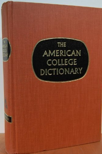 The American College Dictionary: Random House