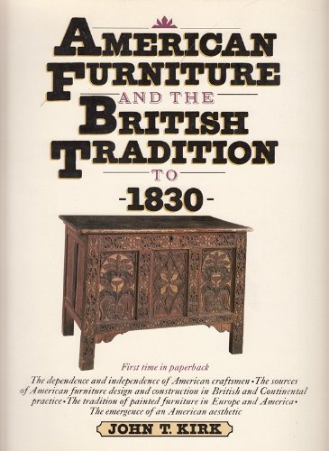 American Furniture The British Tradition To John T Kirk