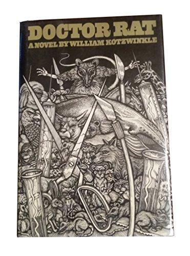 Doctor Rat: Kotzwinkle, William