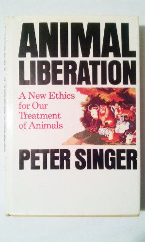 9780394400969: Animal liberation: A new ethics for our treatment of animals (A New York review book)