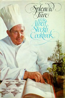 9780394401010: Splendid Fare: The Albert Stockli Cookbook