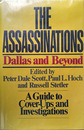 9780394401072: The Assassinations: Dallas and Beyond : A Guide to Cover-Ups and Investigations