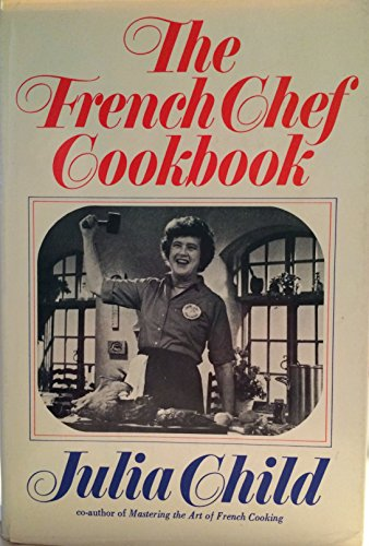9780394401355: The French Chef Cookbook