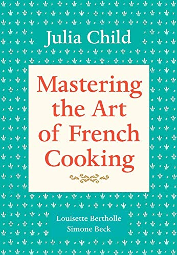 9780394401553: Mastering the Art of French Cooking